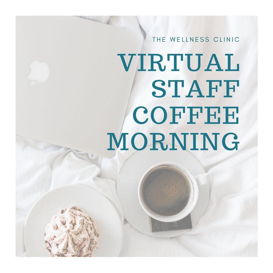 Virtual Staff Coffee Morning